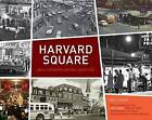 Harvard Square: An Illustrated History Since 1950 by Mo Lotman (Hardback, 2009)
