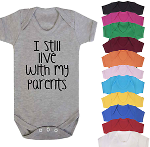 I Still Live with my Parents Baby Vest Babygrow Bodysuit Novelty Baby Vests