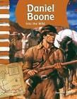 Daniel Boone: Into the Wild by Jennifer Kroll (Paperback, 2010)