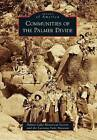 Communities of the Palmer Divide by Lucretia Vaile Museum, Palmer Lake Historical Society (Paperback / softback, 2011)