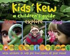 Kids' Kew: A Children's Guide by Dr. Miranda MacQuitty (Paperback, 2014)