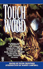 Touch Wood by Peter Crowther (Paperback / softback, 1996)