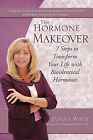 The Hormone Makeover by Donna White (Paperback / softback, 2010)