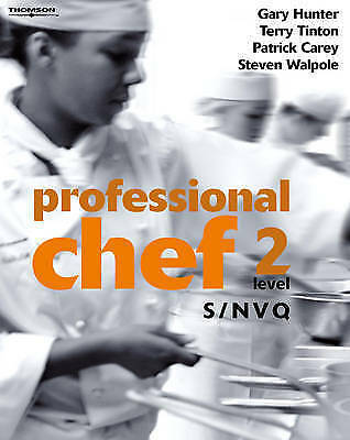 1 of 1 - Professional Chef: S/NVQ Level 2, Good Condition Book, Gary Hunter, Terry Tinton