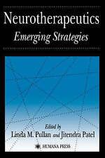 Neurotherapeutics: Emerging Strategies (Contemporary Neuroscience) by Pullan, L