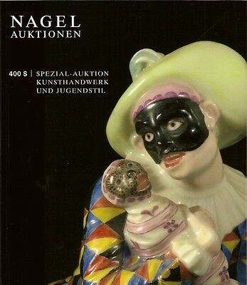 Katalog Nagel Kunsthandwerk u. Jugendstil Preise Silber Glas Porzellan Möbel