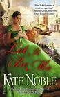 Let It Be Me by Kate Noble (Paperback / softback, 2013)