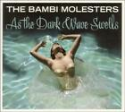 As The Dark Wave Swells von The Bambi Molesters (2010)