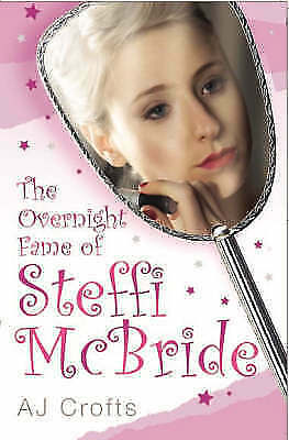 1 of 1 - The Overnight Fame of Steffi McBride, AJ Crofts, Used; Good Book