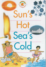 Sun's Hot, Sea's Cold (Rainbows) Bennett, Paul Very Good Book