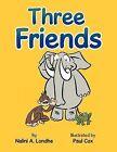 Three Friends by Nalini A. Londhe (Paperback, 2011)