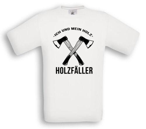 HOLZFÄLLER T-Shirt Ich und mein Holz Geschenk Handwerker Beruf Handwerk