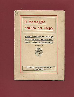 Libro Il Massaggio Estetico del Corpo Ringiovanimento e Bellezza del Corpo 1920