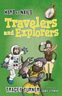 Hard as Nails Travelers and Explorers by Tracey Turner (Paperback / softback, 2015)