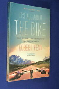 IT-039-S-ALL-ABOUT-THE-BIKE-Robert-Penn-PURSUIT-OF-HAPPINESS-ON-TWO-WHEELS-Cycling