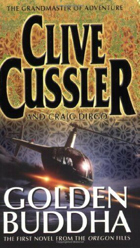 Golden Buddha: The Oregon Files #1 By  Clive Cussler, Craig Dirgo