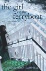 The Girl on the Ferryboat by Angus Peter Campbell (Paperback, 2014)