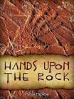 Hands Upon the Rock by Paula Paplow (Hardback, 2013)