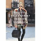 Asian Street Fashion by James Bent (Paperback, 2014)