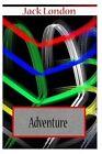 Adventure by Jack London (Paperback / softback, 2012)