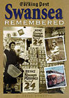 Swansea Remembered by South Wales Evening Post (Hardback, 2000)