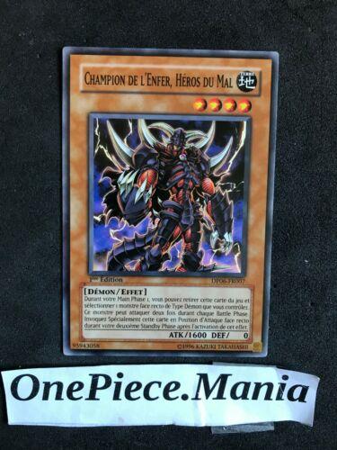 Champion De L/'Enfer Yu-Gi-Oh Héros Du Mal DP06-FR007 1st