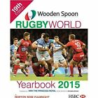 Wooden Spoon Rugby World Yearbook: 2015 by Lennard Publishing (Hardback, 2014)