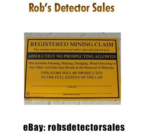 Large Aluminum 11x7 inch Registered Mining Claim Sign - Mark your Mining Claim