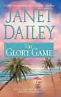 The Glory Game by Janet Dailey (Paperback, 2007)