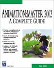 Animation : A Complete Guide by David Rogers (2002, CD-ROM / Paperback)