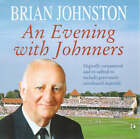 An Evening with Johnners by Brian Johnston (CD-Audio, 2000)