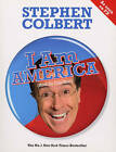 I am America (and So Can You!) by Stephen Colbert (Paperback, 2009)