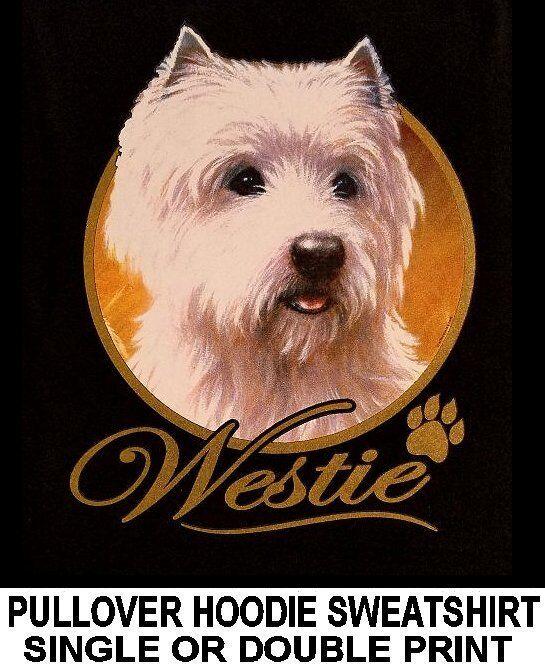 VERY CLASSY COOL WESTIE DOG ART GOLD LETTERING PULLOVER HOODIE SWEATSHIRT WS705
