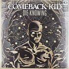 Die Knowing by Comeback Kid (Vinyl, Mar-2014, Victory Records (USA))