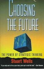 choosing the future wells stuart