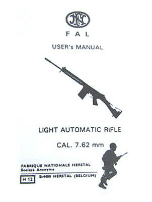 FAL User's Manual Light Automatic Rifle Cal. 7.62 mm User Guide