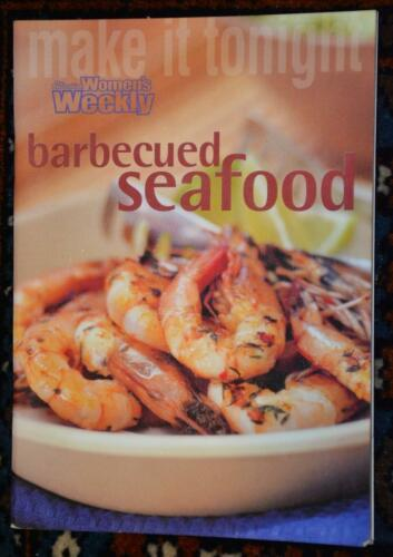 1 of 1 - WOMENS WEEKLY MINI~ MAKE it Tonight - Barbequed Seafood ~RARE~ GR8 FAMILY Eating