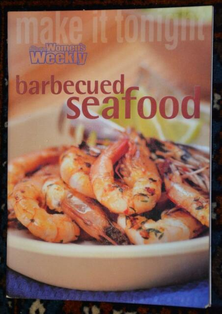WOMENS WEEKLY MINI~ MAKE it Tonight - Barbequed Seafood ~RARE~ GR8 FAMILY Eating