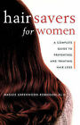 Hair Savers Guide for Women by Maggie Greenwood-Robinson (Paperback, 2001)