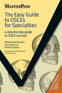 Details about The Easy Guide to OSCEs for Specialties: A Step-by-Step Guide  to OSCE Success by
