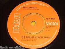 "VINYL 7"" SINGLE - ELVIS - THE GIRL OF MY BEST FRIEND - RCA 2729"