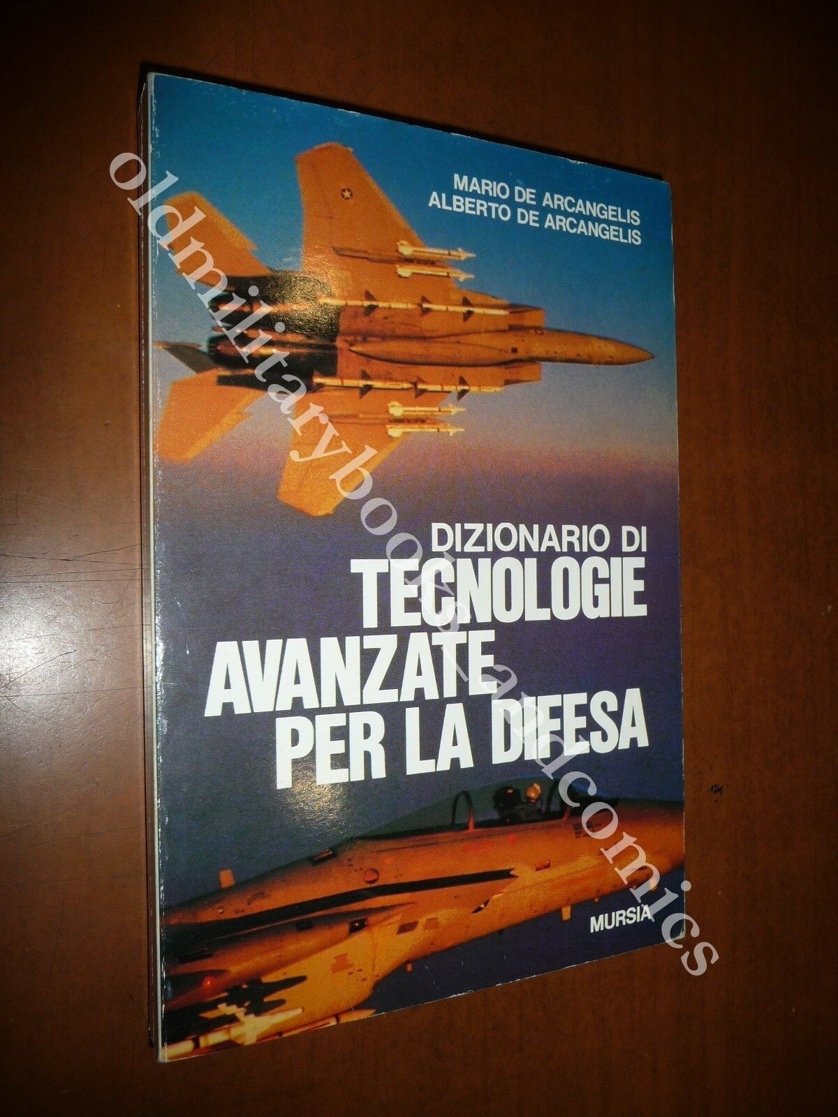 DIZIONARIO DI TECNOLOGIE AVANZATE PER LA DIFESA DE ARCANGELIS 1993
