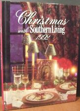 Christmas with Southern Living 1992 by Oxmoor House Staff (1992, Hardcover)
