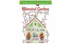 Image Is Loading Creative Haven Whimsical Gardens Coloring Book Patterns Design