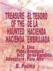 Treasure of The Haunted Hacienda 9781418442415 Paperback P H
