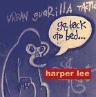 Go Back to Bed by Harper Lee (CD, Feb-2011, Matinée)