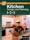 Kitchen Design and Planning 1-2-3 : Create Your Blueprint for a Perfect Kitchen (2004, Hardcover)