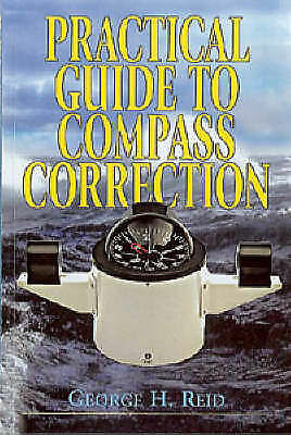 Practical Guide to Compass Correction, Reid, George H., Used; Good Book