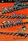 Jack on the Tracks: Four Seasons of Fifth Grade by Jack Gantos (Paperback / softback, 2001)