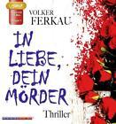 In Liebe dein Mörder von Volker Ferkau (2016)